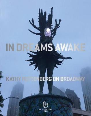 In Dreams Awake: Kathy Ruttenberg on Broadway book