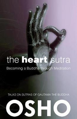 The Heart Sutra by Osho