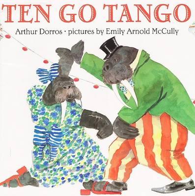 Ten Go Tango by Arthur Dorros