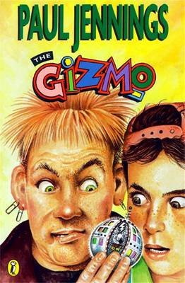 The Gizmo by Paul Jennings