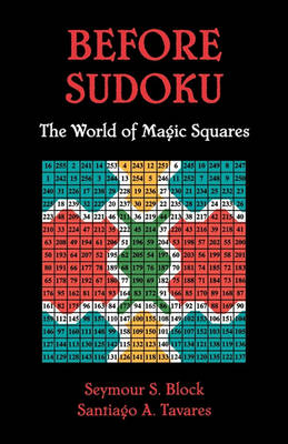 Before Sudoku by Seymour S. Block