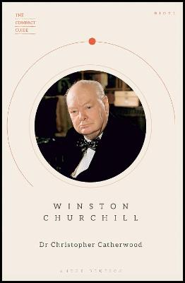 Winston Churchill by Dr Christopher Catherwood