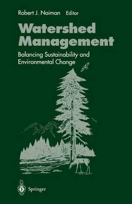 Watershed Management by Robert J. Naiman