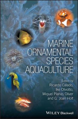 Marine Ornamental Species Aquaculture by Ricardo Calado