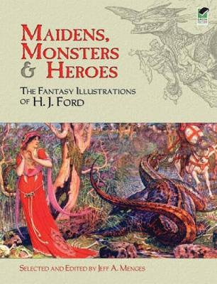 Maidens, Monsters and Heroes by Jeff A. Menges