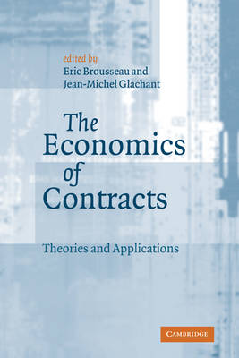 Economics of Contracts by Eric Brousseau