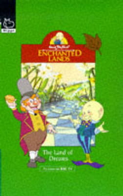 The The Land of Dreams by Enid Blyton