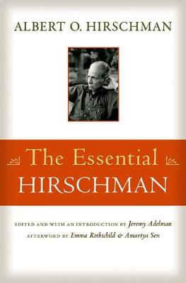 The Essential Hirschman by Albert O. Hirschman