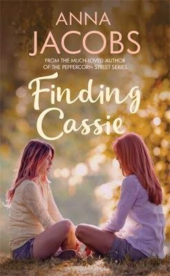 Finding Cassie: A touching story of family by Anna Jacobs