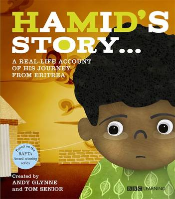 Hamid's Story - A Journey from Eritrea by Andy Glynne