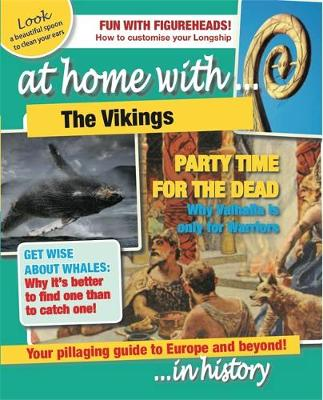 At Home With: The Vikings by Tim Cooke