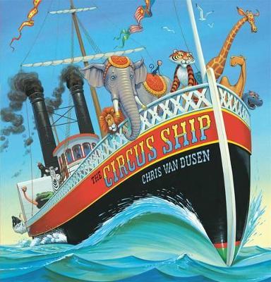 Circus Ship by Chris Van Dusen
