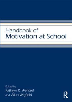 Handbook of Motivation at School book