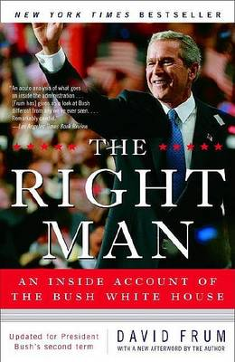 Right Man by David Frum