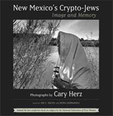 New Mexico's Crypto-Jews by Cary Herz