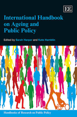 International Handbook on Ageing and Public Policy by Sarah Harper