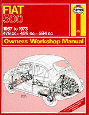 Fiat 500 Owner's Workshop Manual by J. H. Haynes