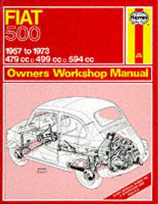 Fiat 500 Owner's Workshop Manual by J. H. Haynes
