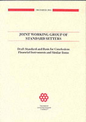 Financial Instruments Joint Working Group of Standard Setters by International Accounting Standards Committee
