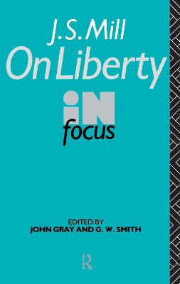 J.S. Mill's On Liberty in Focus book