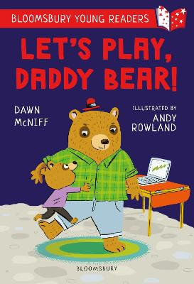 Let's Play, Daddy Bear! A Bloomsbury Young Reader: Purple Book Band book