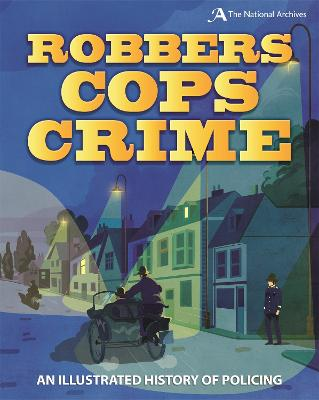 Robbers, Cops, Crime by Roy Apps