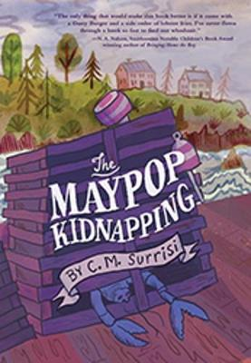 A Quinnie Boyd Mystery: The Maypop Kidnapping by C. M. Surrisi