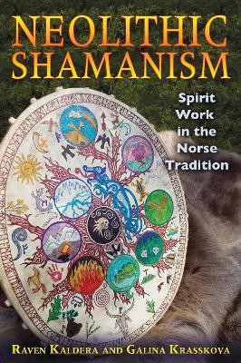 Neolithic Shamanism by Raven Kaldera