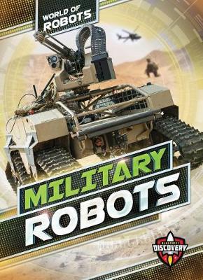 Military Robots by Elizabeth Noll