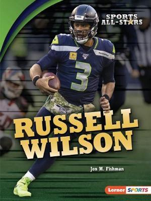 Russell Wilson by Jon M. Fishman