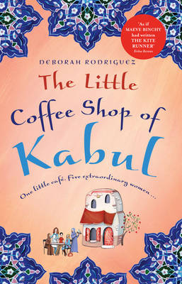 Little Coffee Shop Of Kabul book