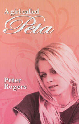 A Girl Called Peta by Peter Rogers
