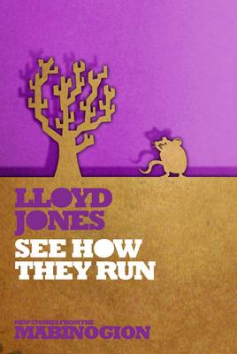 See How They Run by Lloyd Jones