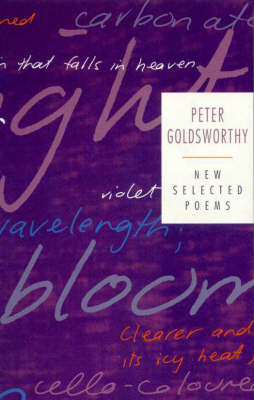 New Selected Poems by Peter Goldsworthy