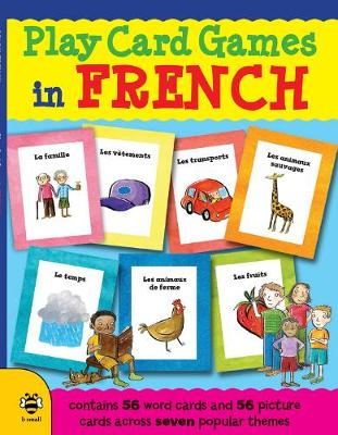 Play Card Games in French by Marie-Therese Bougard