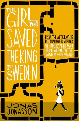 Girl Who Saved the King of Sweden book