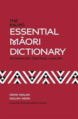 Raupo Essential Maori Dictionary by Ross Calman