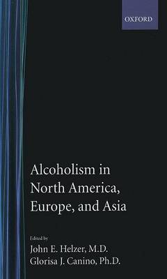 Alcoholism in North America, Europe, and Asia book