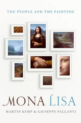 Mona Lisa by Mr Martin Kemp