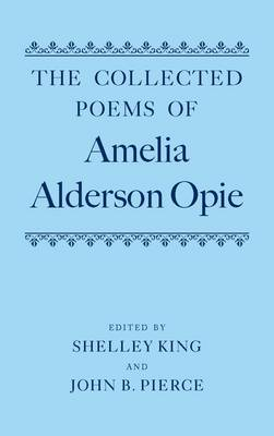 Collected Poems of Amelia Alderson Opie book