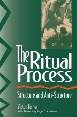 Ritual Process by Victor Turner