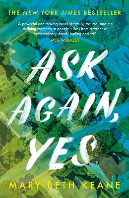 Ask Again, Yes: The gripping, emotional and life-affirming New York Times bestseller book