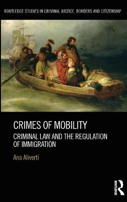 Crimes of Mobility by Ana Aliverti