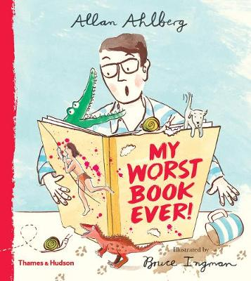 My Worst Book Ever! by Allan Ahlberg