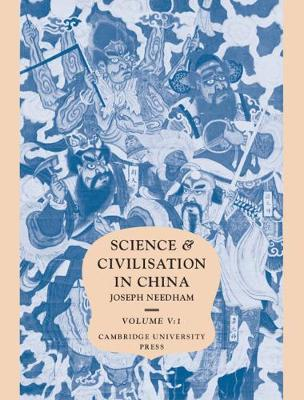Science and Civilisation in China: Volume 5, Chemistry and Chemical Technology, Part 1, Paper and Printing by Joseph Needham