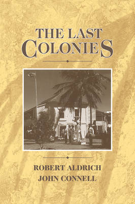 The Last Colonies by Robert Aldrich