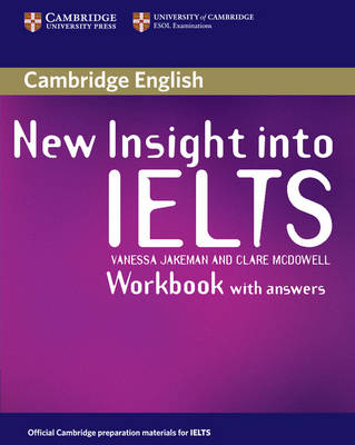 New Insight into IELTS Workbook with Answers by Vanessa Jakeman