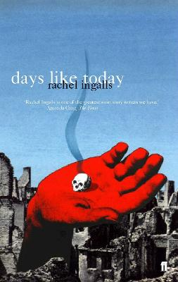 Days Like Today by Rachel Ingalls