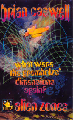 What Were the Gremholzs' Dimensions Again? by Brian Caswell