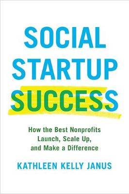 Social Startup Success by Kathleen Kelly Janus